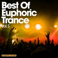 Best Of Euphoric Trance - Vol. 5 — сборник