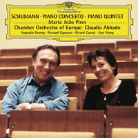 Schumann: Piano Concerto Op.54; Piano Quintet, Op.44 — Gérard Caussé, Chamber Orchestra Of Europe, Renaud Capucon, Claudio Abbado, Augustin Dumay, Maria João Pires