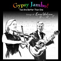 Two Are Better Than One: Songs of Erika Walczak & Brad Powell — Gypsy Jambo!