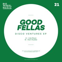 Disco Ventures EP — Goodfellas, The Goodfellas