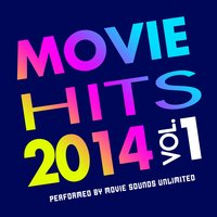 Movie Hits 2014, Vol. 1 — Movie Sounds Unlimited