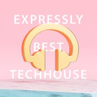 Expressly Best Techhouse — сборник