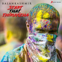 Start That Thiruvizha — Balan Kashmir