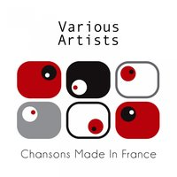 Chansons Made In France — сборник