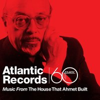 Music From The House That Ahmet Built — сборник