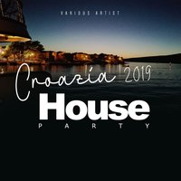 Croazia 2019, House Party — сборник