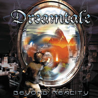 Beyond Reality — Dreamtale