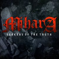 Seekers of the Truth — Mihara