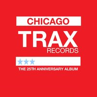 Trax Records: The 25th Anniversary Album — сборник