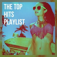 The Top Hits Playlist — Ultimate Dance Hits, Pop Mania, Cover Guru