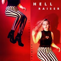 Hell Raiser — The Artist Trinity