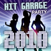 Hit GARAGE - Party 2010 — сборник