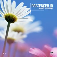 What a Feeling — Passenger 10