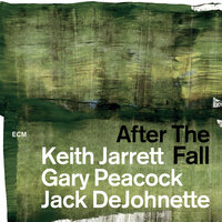After The Fall — Keith Jarrett, Gary Peacock, Jack DeJohnette
