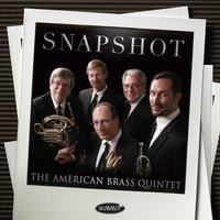Snapshot — THOMAS MORLEY, John Ward, Shafer Mahoney, Erasmus Widmann, American Brass Quintet, The, American Brass Quintet