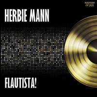 Flautista! - Herbie Mann Plays Afro Cuban Jazz — Herbie Mann
