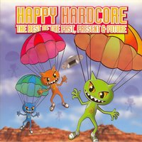 Happy Hardcore (The Best of Past Present & Future) — сборник