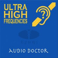 Ultra High Frequencies (Hearing Test Hi Pitch) — Hermes Ph1 Sound-Effects, Audio Doctor