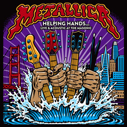Helping Hands…Live & Acoustic At The Masonic — Metallica