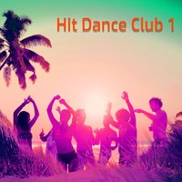 Hit Dance Club 1 — сборник