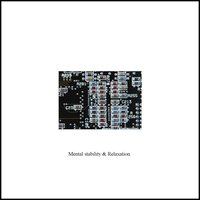 Mental stability and Relaxation - Single — Relaxation Music Laboratory