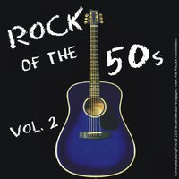 Rock of the 50s - Vol. 2 — сборник