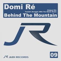 Behind the Mountain — Domi Re