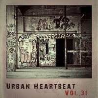 Urban Heartbeat,Vol.31 — сборник