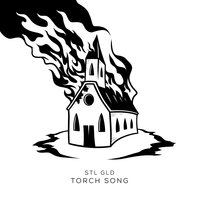 Torch Song — STL GLD