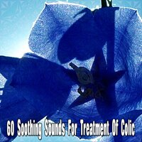 60 Soothing Sounds for Treatment of Colic — Baby Sleep Through the Night
