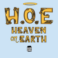 H.O.E. (Heaven on Earth) — LunchMoney Lewis