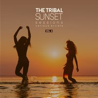 The Tribal Sunset Sessions, Vol. 4 — сборник