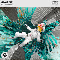 Fly With You — Rivas (BR)