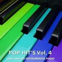 Pop Hit´s, Vol. 4 — Uriel And His Instrumental Piano