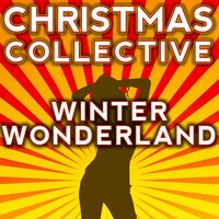Winter Wonderland — Christmas Collective