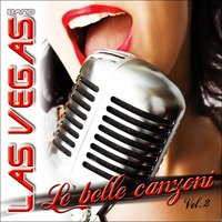 Le belle canzoni, Vol. 2 — Las Vegas Band