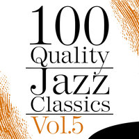 100 Quality Jazz Classics Vol.5 — сборник