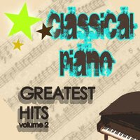 Classical Piano Greatest Hits (Volume Two) — The Pennrose Orchestra