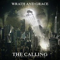 The Calling — Wrath and Grace
