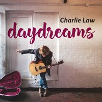 daydreams — Charlie Law