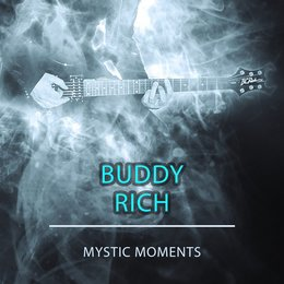 Mystic Moments — Buddy Rich