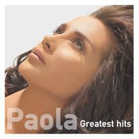 Greatest Hits — Paola