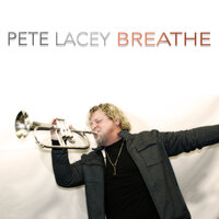 Breathe — Pete Lacey