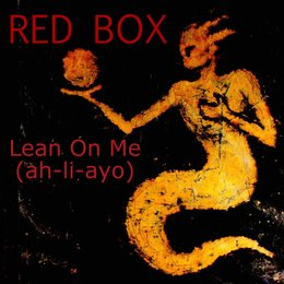 Lean on Me — Red Box