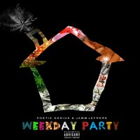 Weekday Party — Poetik Genius, Jamm Lefrere