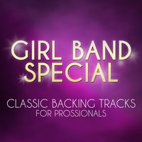 Girl Band Special - Classic Backing Tracks for Professionals — The Professional Backing Track Band