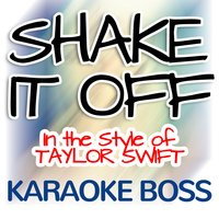 Shake It Off — Karaoke Boss