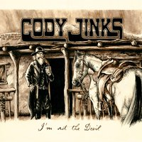 I'm Not the Devil — Cody Jinks
