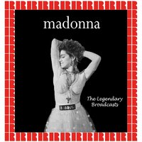 The Legendary Broadcasts — Madonna