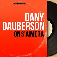 On s'aimera — Roger Roger et son Orchestre, Dany Dauberson